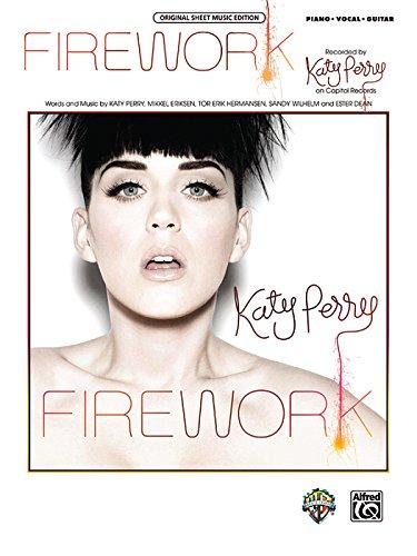 Firework: Piano/Vocal/Guitar (Sheet) (Original Sheet Music Edition): Perry, Katy, Eriksen,