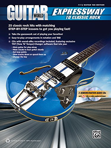 9780739078624: Guitar World -- Expressway to Classic Rock: 25 Classic Rock Hits with Matching Step-By-Step Lessons to Get You Playing Fast!, Book & 2 CDs