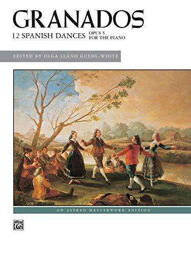 9780739079102: Twelve Spanish Dances, Op. 5 (Alfred Masterworks Edition)
