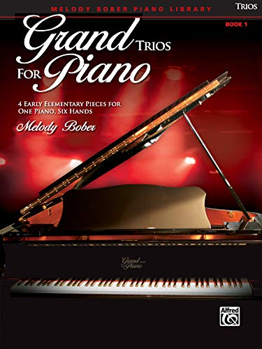 9780739079324: Grand Trios for Piano, Book 1: 4 Early Elementary Pieces for One Piano, Six Hands