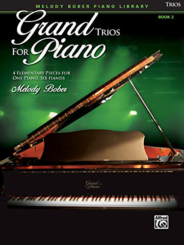 9780739079331: Grand Trios for Piano, Book 2: 4 Elementary Pieces for One Piano, Six Hands