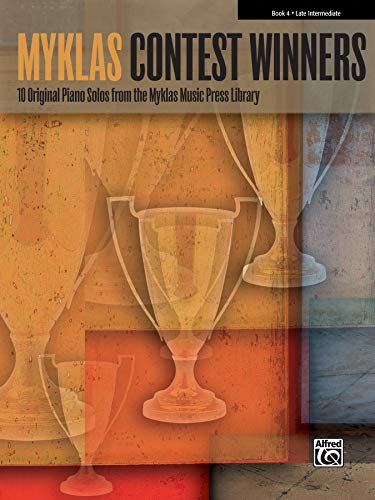 9780739079492: Myklas Contest Winners, Bk 4: 10 Original Piano Solos from the Myklas Music Press Library