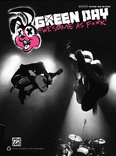 9780739079805: Green Day Awesome As F**k: Authentic Guitar Tab Edition