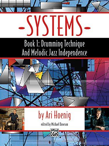 9780739080153: Systems, Book 1: Drumming Technique and Melodic Jazz Independence