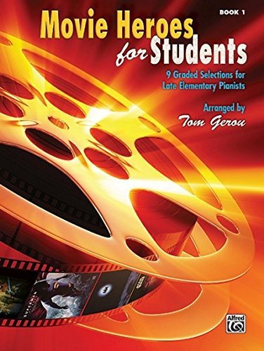 9780739080290: Movie Heroes for Students: 9 Graded Selections for Late Elementary Pianists
