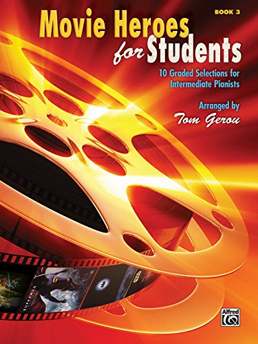 9780739080313: Movie Heroes for Students: 10 Graded Selections for Intermediate Pianists