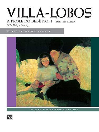 Villa-Lobos: A prole do bebê, No. 1 / The Baby's Family: Alfred Music
