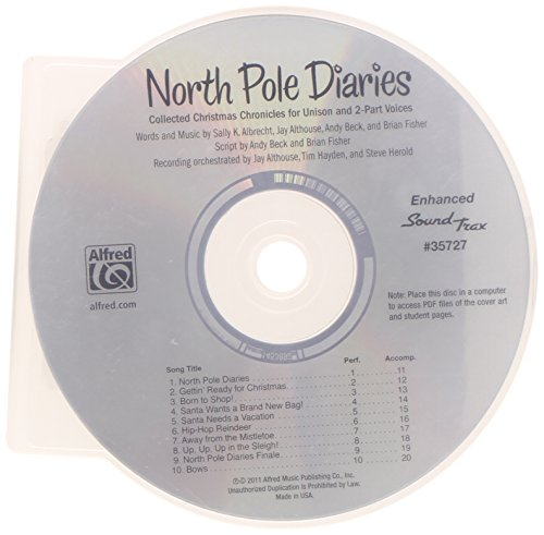North Pole Diaries: Collected Christmas Chronicles for Unison and 2-Part Voices (Soundtrax)