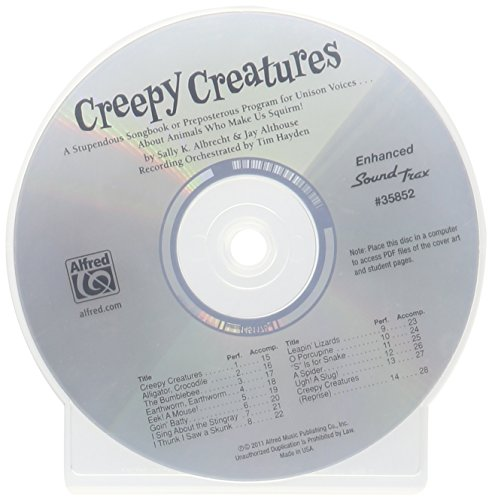 9780739080429: Creepy Creatures: A Stupendous Songbook or Preposterous Program for Unison Voices . . . About Animals Who Make Us Squirm! (SoundTrax)