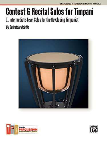 9780739080689: Contest & Recital Solos for Timpani (Alfred's Percussion Performance)