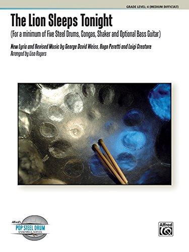 9780739080764: The Lion Sleeps Tonight (Alfred's Steel Drum Ensemble Series)