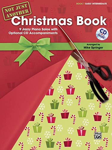 9780739081143: Not Just Another Christmas Book, Bk 1: 9 Jazzy Piano Solos with Optional CD Accompaniments, Book & CD