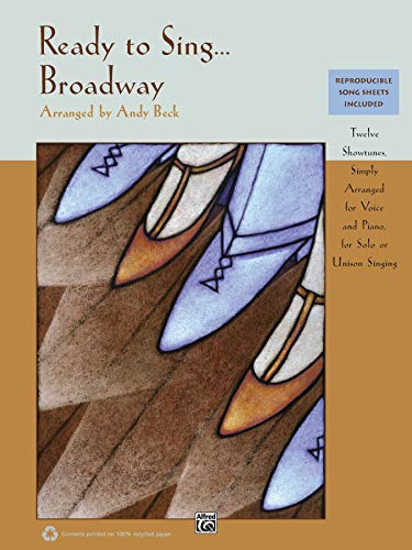 9780739081310: Ready to Sing . . . Broadway