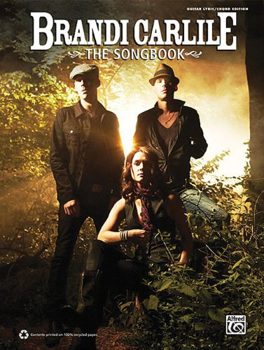 9780739081389: Brandi Carlile The Songbook Guitar Lyric/Chord Edition