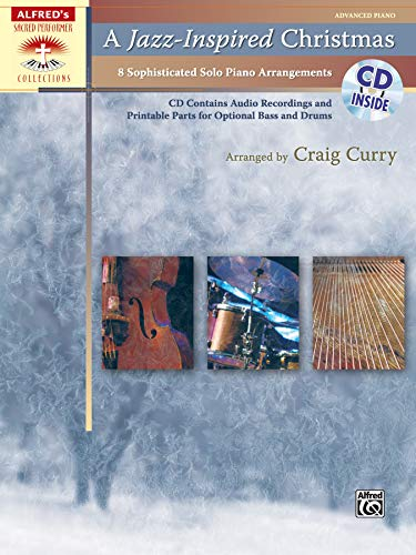 9780739081419: A Jazz-Inspired Christmas: Solo Piano Arrangements with Optional Bass and Drum Parts, Book & CD (Sacred Performer Collections)