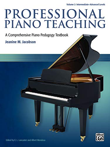 Professional Piano Teaching, Volume 2 Format: Book: By Jeanine M.