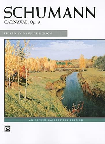 9780739081907: Schumann: Carnaval, Op. 9
