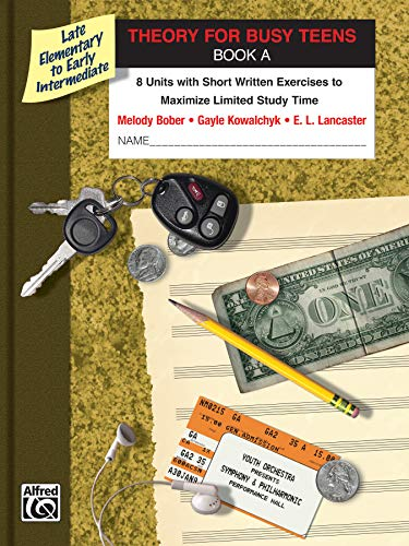 9780739081945: Theory for Busy Teens, Bk a: 8 Units with Short Written Exercises to Maximize Limited Study Time (Piano for Busy Teens)