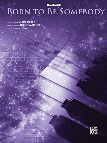 9780739082171: Born to Be Somebody (from Never Say Never): Easy Piano, Sheet