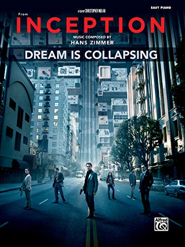 9780739082188: Dream Is Collapsing (from Inception): Easy Piano, Sheet