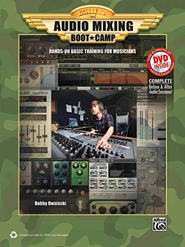 9780739082393: Audio Mixing Boot Camp: Hands-On Basic Training for Musicians, Book & DVD