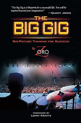 9780739082430: The Big Gig: Big-Picture Thinking for Success