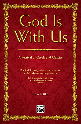 God Is with Us: SATB, Choral Score: Fettke, Tom
