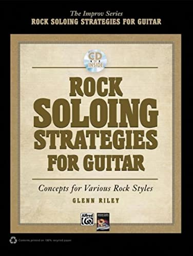 9780739082546: Rock Soloing Strategies for Guitar: Concepts for Various Rock Styles, Book & CD (Improv)