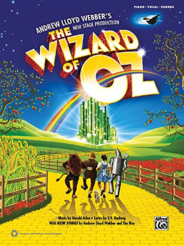 9780739082973: The Wizard of Oz -- Selections from Andrew Lloyd Webber's New Stage Production: Piano/Vocal/Guitar