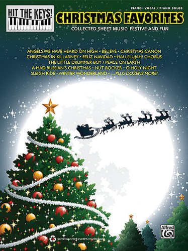 9780739083000: Christmas Favorites-Collectedsheet Music:Festive & Fun Piano/Vocal Piano Solos (Hit the Keys!)