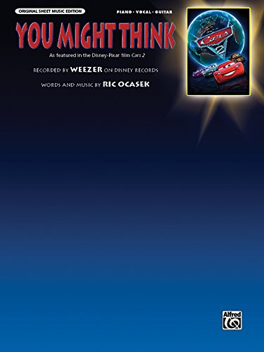 9780739083222: You Might Think (from Cars 2): Piano/Vocal/Guitar (Sheet) (Original Sheet Music Edition)