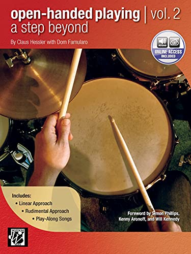 9780739084731: Open-Handed Playing: A Step Beyond: Linear Approach, Rudimental Approach,Play-Along Songs: 2