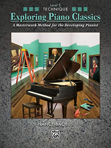 9780739084847: Exploring Piano Classics Technique, Bk 5: A Masterwork Method for the Developing Pianist