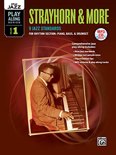 9780739084878: Alfred Jazz Play-Along -- Strayhorn & More, Vol 1: Rhythm Section (Piano, Bass, Drum Set), Book & MP3 CD (Alfred Jazz Play-Along Series)