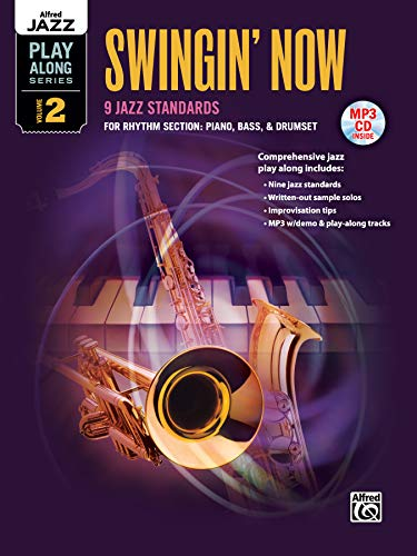 9780739084885: Alfred Jazz Play-Along -- Swingin' Now, Vol 2: Rhythm Section (Piano, Bass, Drum Set) (Book & MP3 CD)