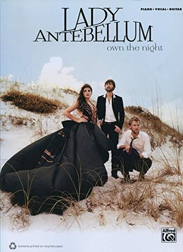 9780739085660: Lady Antebellum -- Own the Night: Piano/Vocal/Guitar (Pvg)