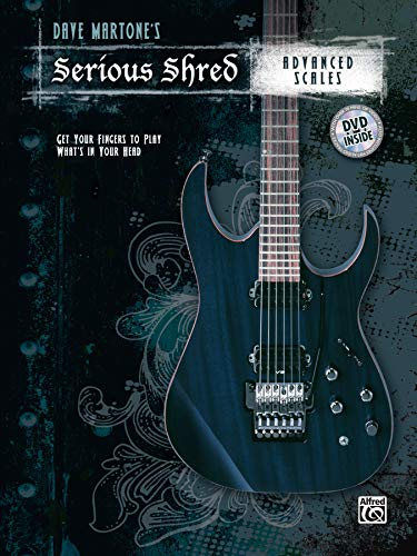 9780739086100: Dave Martones Serious Shred -- Advanced Scales (Book & DVD)