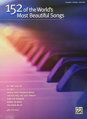 9780739086247: 152 of the World's Most Beautiful Songs
