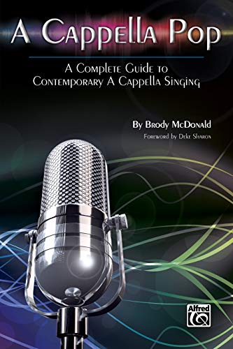 9780739086278: A Cappella Pop: A Complete Guide to Contemporary A Cappella Singing