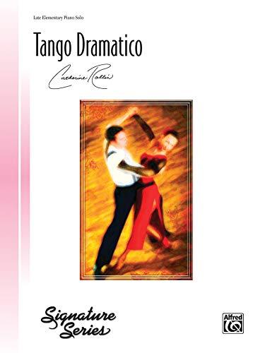 Tango Dramatico: Sheet (Signature Series): Staff, Alfred Publishing