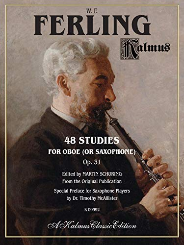 9780739087381: 48 Studies for Oboe (or Saxophone), Op. 31 (Kalmus Classic Edition)