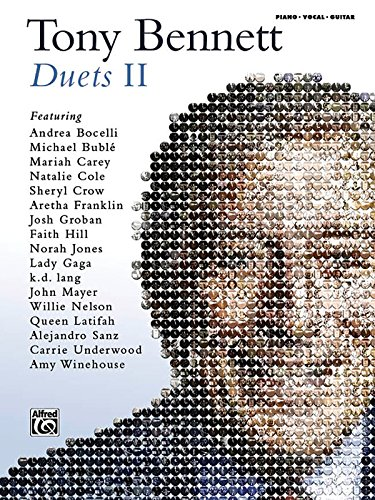 Tony Bennett Duets II: Piano / Vocal / Guitar (9780739087473) by Tony Bennett