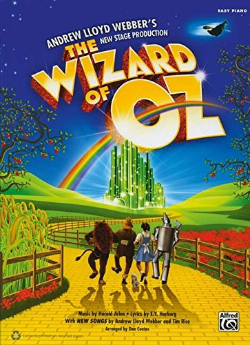 The Wizard of Oz -- Selections from Andrew Lloyd Webber's New Stage Production: Easy Piano (0739087495) by [???]