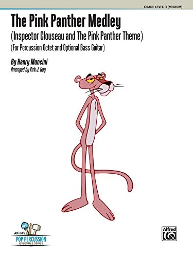 9780739087534: The Pink Panther Medley (Inspector Clouseau and the Pink Panther Theme): For Percussion Octet and Bass Guitar, Score & Parts (Alfred's Pop Percussion Ensemble)
