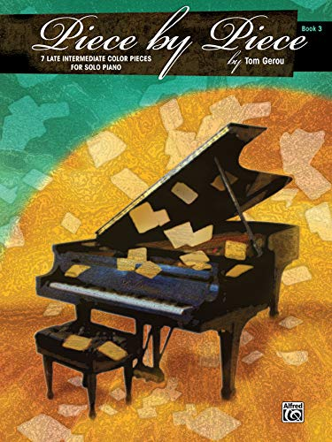 9780739087633: Piece by Piece, Bk 3: 7 Late Intermediate Color Pieces for Solo Piano
