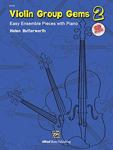 9780739087756: Gems for Violin Ensembles, Bk 2: Easy Ensemble Pieces with Piano, Book & CD