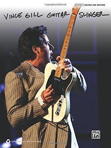 9780739087879: Vince Gill -- Guitar Slinger: Authentic Guitar TAB