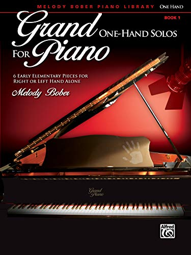 9780739087954: Grand One-Hand Solos for Piano, Bk 1: 6 Early Elementary Pieces for Right or Left Hand Alone (Melody Bober Piano Library)