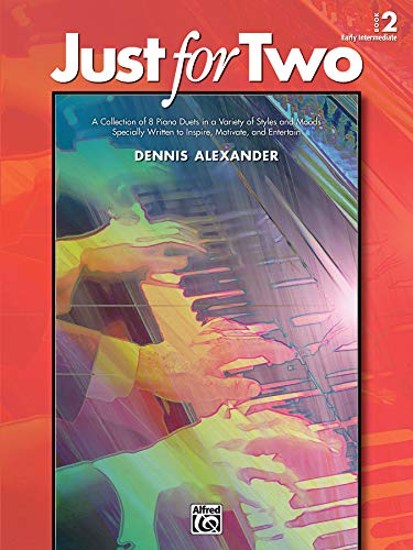 9780739087992: Just for Two, Bk 2: A Collection of 8 Piano Duets in a Variety of Styles and Moods Specially Written to Inspire, Motivate, and Entertain