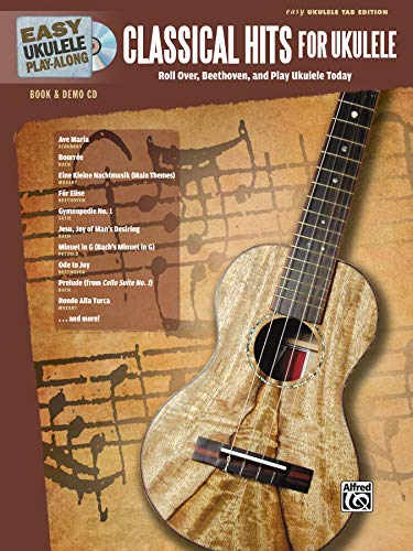 9780739088203: Easy Ukulele Play-Along -- Classical Hits for Ukulele: Roll Over Beethoven, and Play Ukulele Today, Book & CD (Easy Play-Along)